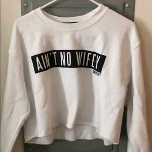 Ain't No Wifey Cropped Sweater